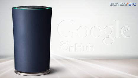 Google's New OnHub Router Paves The Way For IoT | Internet of Things - Company and Research Focus | Scoop.it