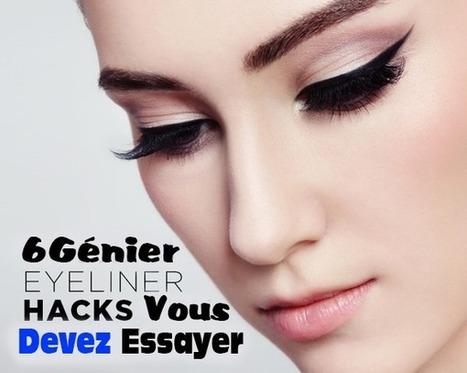 6 Génie Eyeliner Hacks Vous Devez Essayer   Maquillage   Scoop.it
