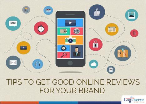 Want Better Site Rankings – Get Good Online Reviews | Logicserve Digital's Online Marketing Blog | LogicServe SEM Blog | Logicsere Digital | Scoop.it