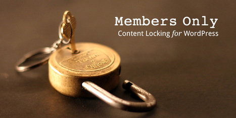 Restrict Content By Member On Your WordPress Site - WPExplorer   WordPress Website Optimization   Scoop.it