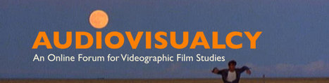 Audiovisualcy: videographic film studies clips | Cinema Studies: online research toolkit | Scoop.it