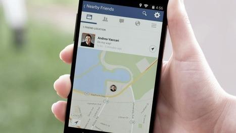 Facebook Nearby Friends : vos amis vont savoir quand vous êtes à proximité | Réseaux sociaux au quotidien | Scoop.it