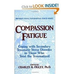 Compassion Fatigue: Coping With Secondary Traumatic Stress Disorder In Those Who Treat The Traumatized (Routledge Psychosocial Stress Series): Charles R. Figley: 9780876307595: Amazon.com: Books | Compassion Fatigue Facilitator's Resource Guide | Scoop.it