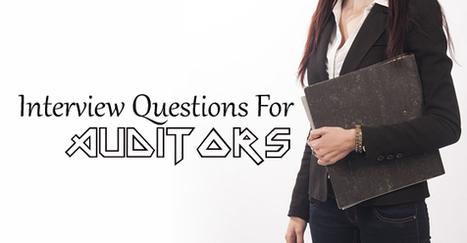 Common Interview Questions and Answers for Auditors - WiseStep   Career development, Hiring,Recruitment, Interviews, Employment and Human Resources   Scoop.it