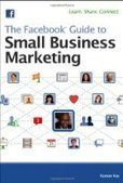 The Facebook Guide to Small Business Marketing - PDF Free Download - Fox eBook | Facebook | Scoop.it