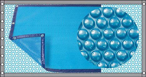 Bâche à bulles : comment la choisir et bien l'utiliser | Construction, entretien piscines | Scoop.it