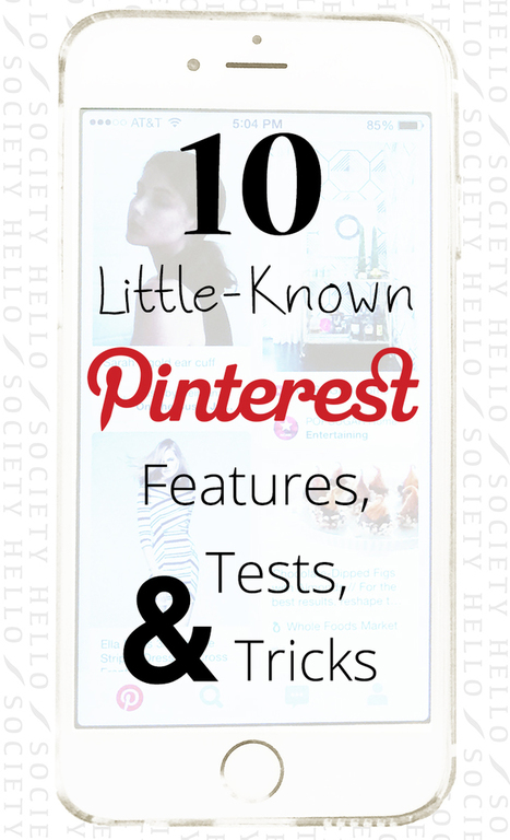 10 Little-Known Pinterest Features, Tests and Tricks | Design | Scoop.it