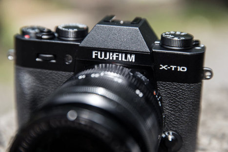 Fujifilm X-T10 Digital Camera Review | Kyle Looney | Cameratest & Camera review | Scoop.it