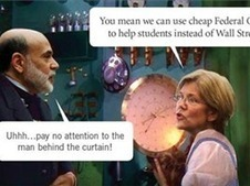 Elizabeth Warren's Bank on Students Bill Exposes the Fed's Scam on America | GOP & AUSTERITY SUPPORTERS  VS THE PROGRESSION Of The REST OF US | Scoop.it