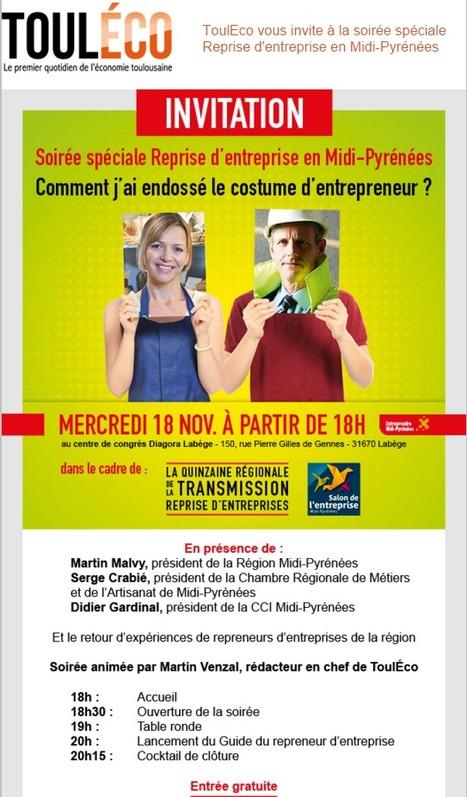 ToulEco vous invite à la soirée spéciale Reprise d'entreprise en Midi-Pyrénées | La lettre de Toulouse | Scoop.it