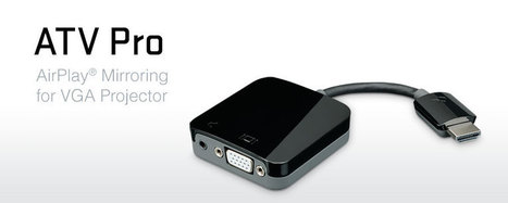 Kanex ATV Pro | iPad classroom | Scoop.it