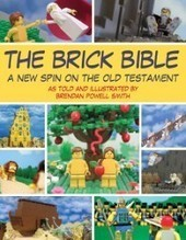 Holy Lego, The Brick Bible: A New Spin on the Old Testament | All Geeks | Scoop.it