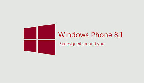 Windows Phone 8.1 Developer Preview now available | Latest Tech & Gadgets News | Scoop.it
