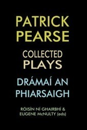 Radio Interview ~ The History Show discusses 'Patrick Pearse: Collected Plays' with Eugene McNulty | Irish Academic Press | The Irish Literary Times | Scoop.it