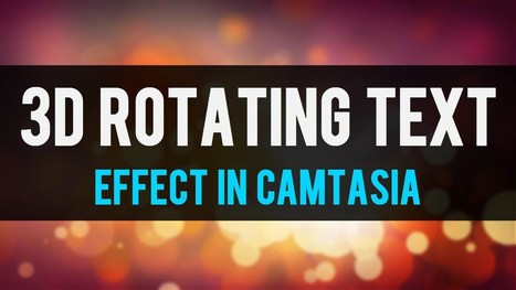 How To Create A 3D Text Callout in Camtasia Studio | Camtasia | Scoop.it