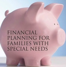 Guest Post: Looking Ahead with Hope: Financial Planning for Your Child with Special Needs | Special & Determined | A Special Needs Mom Blog | Differently Abled and Our Glorious Gadgets | Scoop.it