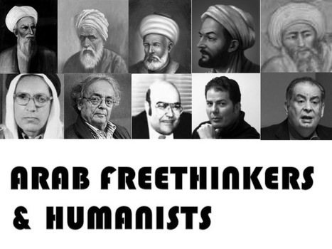 Arab Free-thinkers and Humanists - Arab Humanists العرب الإنسانويون | Deep Thought | Scoop.it