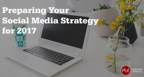 Preparing Your Social Media Strategy for 2017 | Product Management Technology | Scoop.it