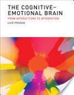 Luiz Pessoa, 2013, The Cognitive-Emotional Brain, MIT Press Books | Cognition sociale | Scoop.it