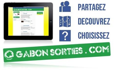 Gabon-sorties.com | le site de vos sorties à libreville | Les Français au Gabon | Scoop.it