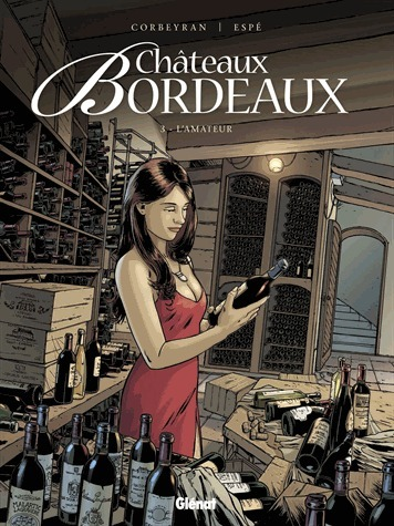 Revue et critique du T3 de la BD Chateaux Bordeaux par Corbeyran | Mon avis mes critiques | Scoop.it