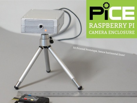 PiCE - Raspberry Pi Camera Enclosure | Raspberry Pi | Scoop.it