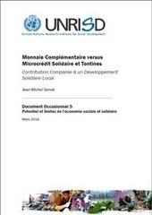 Monnaie Complémentaire versus Microcrédit Solidaire et Tontines: Contribution Comparée à un Développement Solidaire Local - UNRISD | Innovation monnaie | Scoop.it