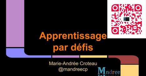 Apprentissage par défis | Numérique & pédagogie | Scoop.it