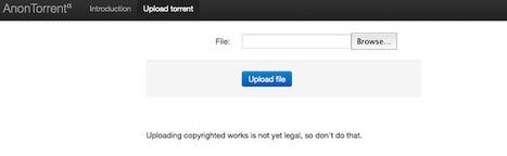 Anontorrent – Pour anonymiser la mise en ligne d'un fichier torrent   Time to Learn   Scoop.it