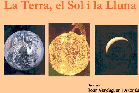 LaTerra, el Sol i la Lluna | Sistema Solar | Scoop.it