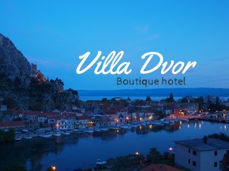 Hotel Villa Dvor Omiš Small and Friendly | Travel Croatia Like a Local | Scoop.it