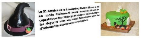 Halloween au Rêves et Gâteaux | Rêves et Gâteaux & Cie | Scoop.it