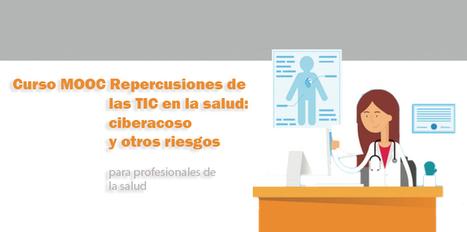 Curso online gratuito Repercusiones de las TIC sobre la salud: ciberacoso y otros riesgos   Competencias para el Aprendizaje   Scoop.it