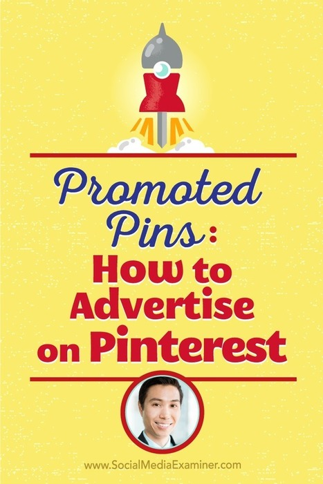Promoted Pins: How to Advertise on Pinterest : Social Media Examiner | Pinterest | Scoop.it