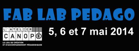 FAB LAB PEDAGO : 3 jours pour innover en mode collaboratif… | | internet et education populaire | Scoop.it