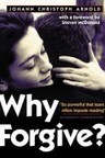Why Forgive? « For Your Marriage | Marriage and Family (Catholic & Christian) | Scoop.it