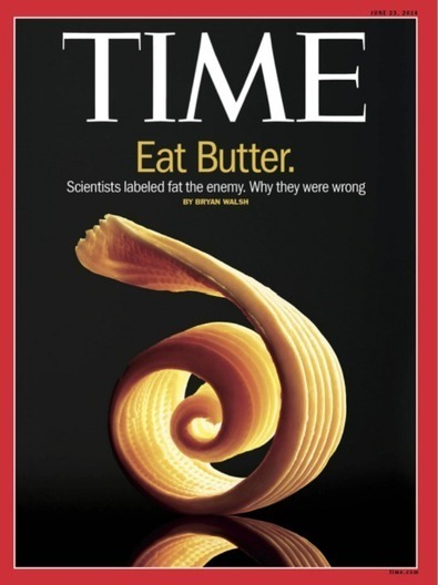 Time Magazine Pushes Fat Myths Beginning In 1961, Offers Mea Culpa In 2014 | Art | Scoop.it