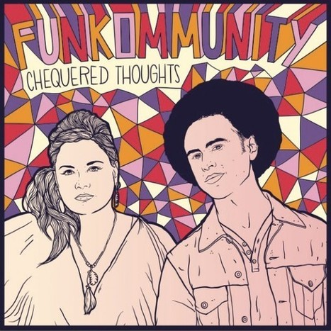 FUNKOMMUNITY – Chequered Thoughts | News musique | Scoop.it
