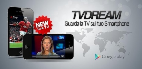 TVdream - Applications Android sur GooglePlay | Android Apps | Scoop.it