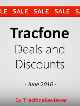 TracfoneReviewer: Tracfone Discounts and Sales - June 2016 | Tracfone Reviews and Promo Codes | Scoop.it