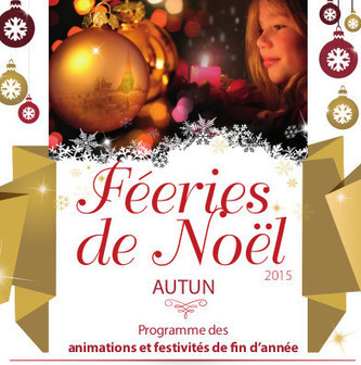 Féeries de Noël à Autun | Actualité | Autun | Scoop.it