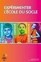 Académie de Versailles - Brochure : Expérimenter l'École du socle | E-apprentissage | Scoop.it