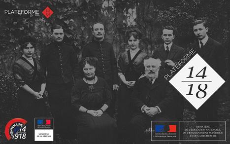 Plateforme 14/18, une famille dans la Grande Guerre-Éduscol HG | Centenaire Première Guerre mondiale - Académie de Rennes | Scoop.it