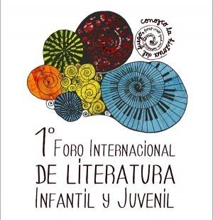 1º Foro Internacional de Literatura Infantil y Juvenil en el Centro del Conocimiento: Programa deactividades | Bibliotecas Escolares Argentinas | Scoop.it