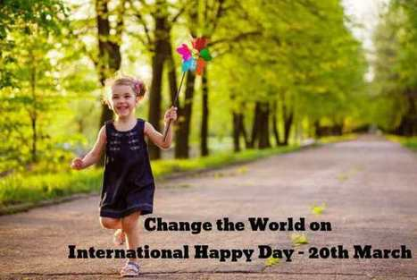 Celebrate the International Day of Happiness-Some Tips for You | Health | Scoop.it