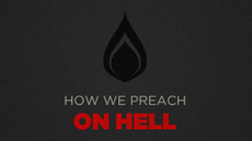 How We Preach on Hell | Gospel resources | Scoop.it