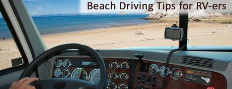 How Not to Get Stuck in The Sand? Beach Driving Tips for RV-ers - Motor home finders blog | motorhome | Scoop.it