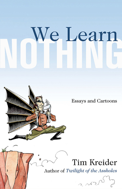 The Most Underrated Book of 2012: 'We Learn Nothing' | Be Bright - rights exchange news | Scoop.it