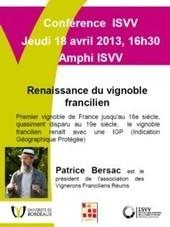Conférence thématique - Patrice Bersac : Renaissance du vignoble francilien | CEPDIVIN - Les Imaginaires du Vin | Scoop.it