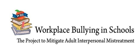 Workplace Bullying In Schools | 21C Learning Innovation | Scoop.it